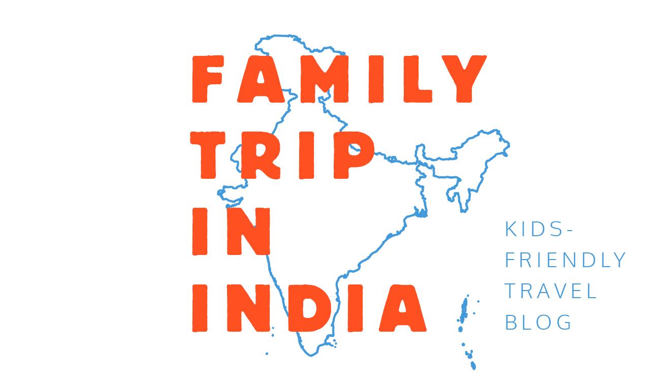 Familytripinindia